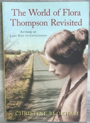 The World of Flora Thompson Revisited