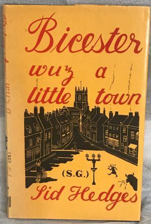 Bicester Wuz a Little Town