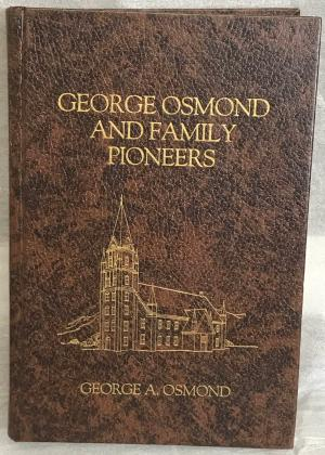 George Osmond and Family Pioneers