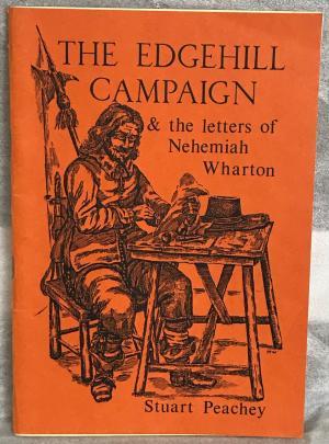 The Edgehill Campaign & the Letters of Nehemiah Wharton