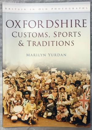 Oxfordshire Customs, Sports & Traditions