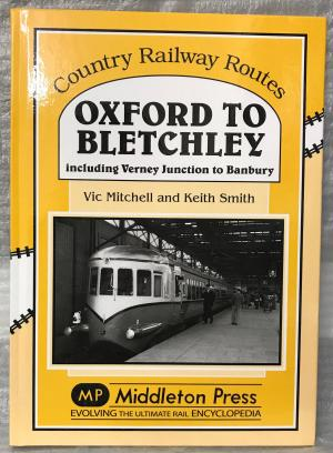 Country Railway Routes: Oxford to Bletchley