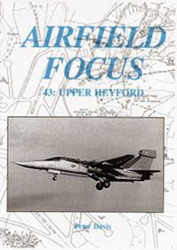 Airfield Focus 43: Upper Heyford