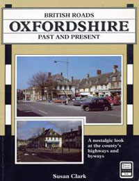 British Roads: Oxfordshire Past and Present