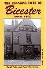 The Changing Faces of Bicester: Book 5