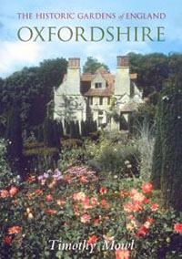 The Historic Gardens of England: Oxfordshire