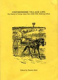 Oxfordshire Village Life: The Diaries of George James Dew