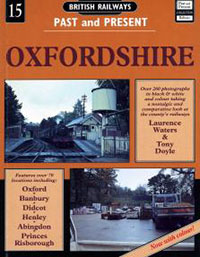 British Railways Past and Present 15: Oxfordshire